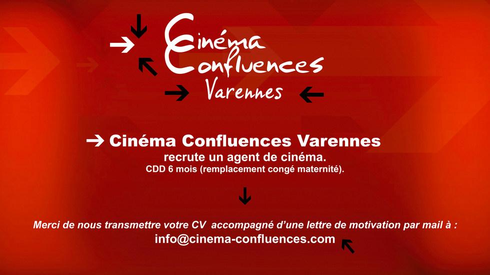 Cinéma Confluences Varennes recrute !